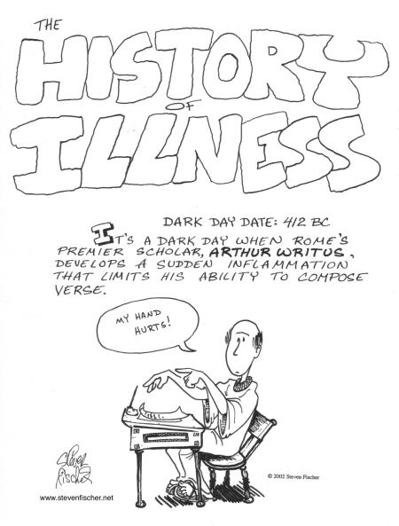 The History of Illness by Steven Fischer. Copyright 2002 Steven Fischer and Blue Dog Productions, Inc.
